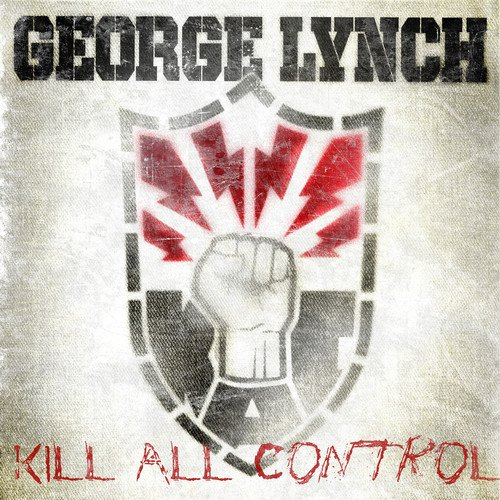 Top 1 best george lynch kill all control: Which is the best one in 2020?