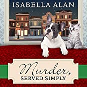 Murder, Served Simply: Amish Quilt Shop Mystery, Book 3 | Isabella Alan