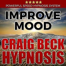 Improve Mood: Craig Beck Hypnosis