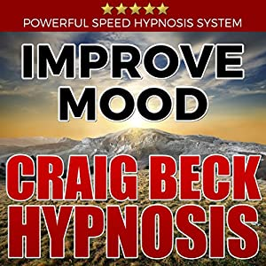 Improve Mood: Craig Beck Hypnosis Speech