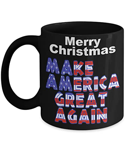 Amazon Com Merry Christmas Make America Great Again Funny Coffee
