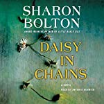 Daisy in Chains: A Novel | Sharon Bolton