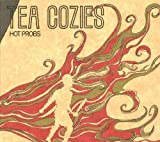 Hot Probs by Tea Cozies (2009-09-15)