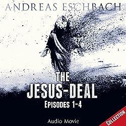 The Jesus-Deal: Episodes 1 - 4 (Jesus 2)