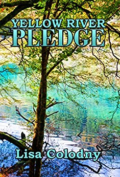 Yellow River Pledge by [Colodny, Lisa]