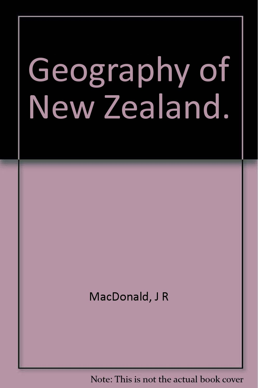 geography-of-new-zealand-for-senior-pupils-in-the-public-schools-scholarship-candidates-and-pupil-teachers