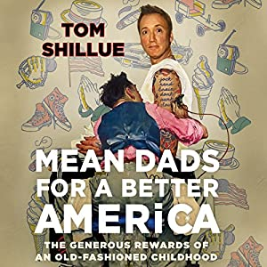 Mean Dads for a Better America Audiobook