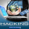 Hacking: Penetration Testing, Basic Security, and How To Hack Audiobook by Justin Hatmaker Narrated by Richard D. Hurd
