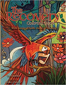 Amazon.com: The Recovery Coloring Book Volume 2: With Songs of Faith ...