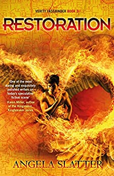 Restoration: Verity Fassbinder Book 3 by [Slatter, Angela]
