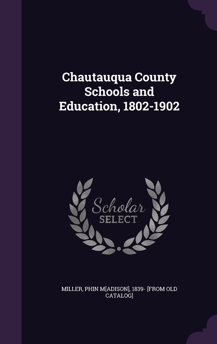Download Chautauqua County Schools and Education, 1802-1902 pdf epub
