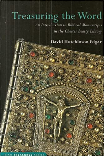 Treasuring the Word: An Introduction to Biblical Manuscripts in the Chester Beatty Library