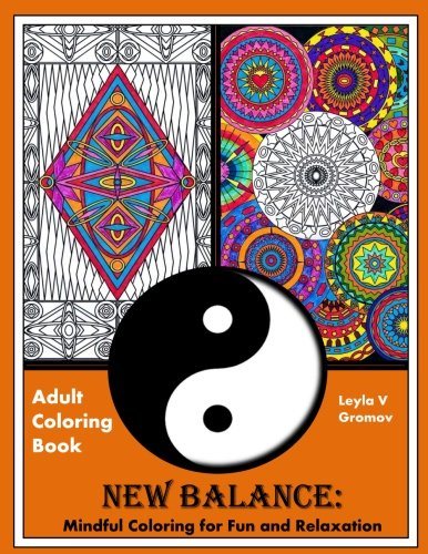 New Balance: Mindful Coloring for Fun and Relaxation (Adult Coloring Books) (Volume 1)
