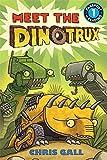Meet the Dinotrux (Passport to Reading Level 1)