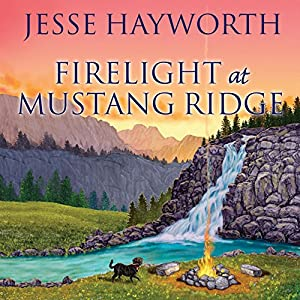 Firelight at Mustang Ridge Audiobook