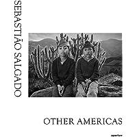 Sebastião Salgado: Other Americas