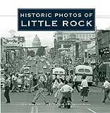 Historic Photos of Little Rock