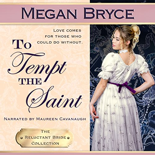 To Tempt the Saint: The Reluctant Bride Collection, Book 4