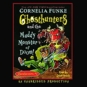 Ghosthunters and the Muddy Monster of Doom! Audiobook