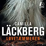 Løvetæmmeren | Camilla Läckberg