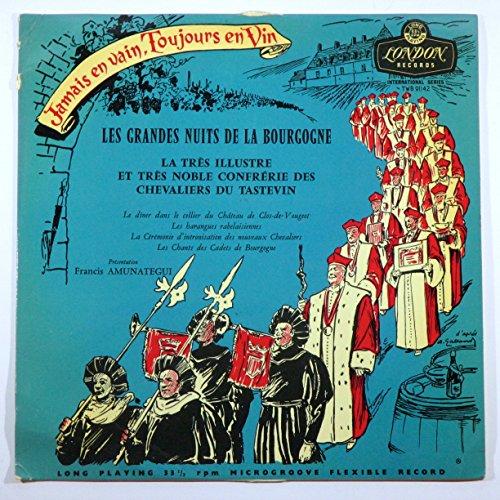 Les Grandes Nuits De La Bourgogne: La Tres Illustre Et Tres Noble Confrerie Des Chevaliers Du Tastevin (International Series)