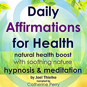 Daily Affirmations for Health Speech