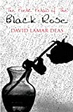 The Poetic Petals of the Black Rose, David Lamar Deas, 1627728945