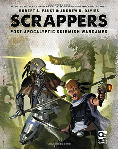 Scrappers Post Apocalyptic Skirmish Robert Faust product image