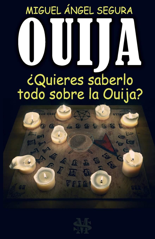 Ouija: ¿Quieres saberlo todo sobre la Ouija?: Amazon.es: Segura ...