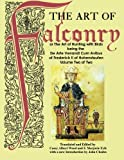 The Art of Falconry - Volume Two, Frederick II of Hohenstaufen, 4871873110