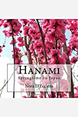 Hanami: Springtime In Japan Paperback