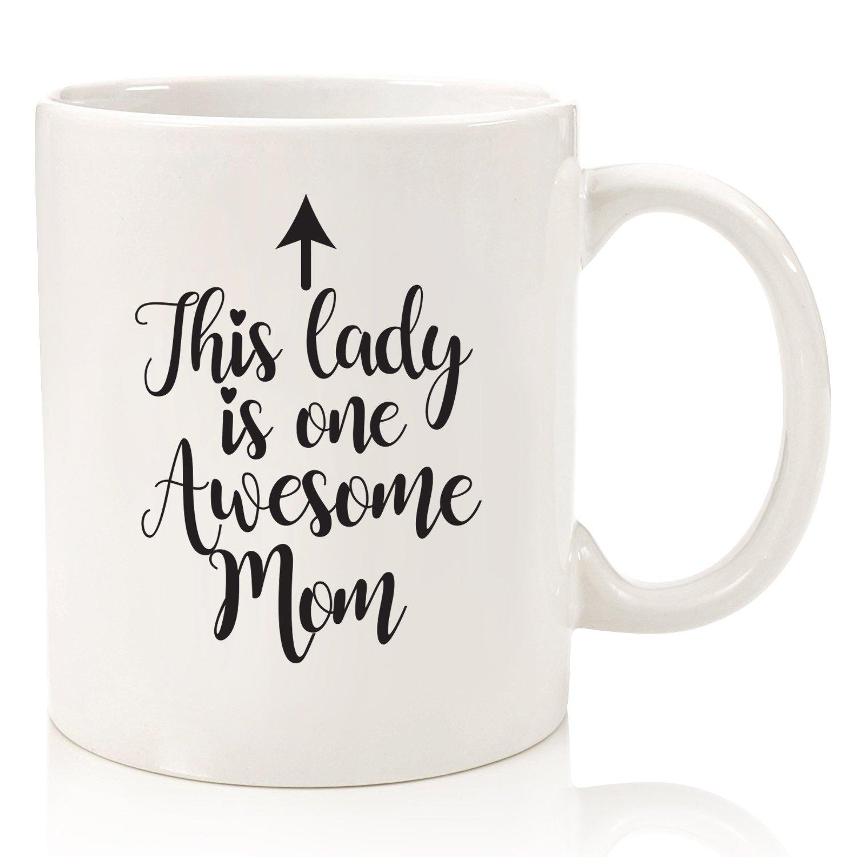 One Awesome Mom Funny Coffee Mug