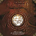 The Gods of H. P. Lovecraft Audiobook by Rachel Caine, Seanan McGuire, Laird Barron, Jonathan Maberry, James A Moore, Christopher Golden, Erin J French, David Liss Narrated by David Stifel, uncredited