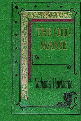 The Old Manse: Mosses from an Old Manse