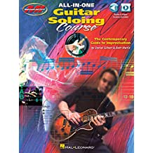 All-in-One Guitar Soloing Course: The Contemporary Guide to Improvisation