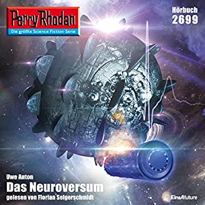 Das Neuroversum (Perry Rhodan 2699) Hörbuch