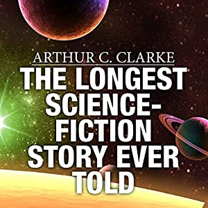 The Longest Science-Fiction Story Ever Told Audiobook