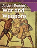 Ancient Roman War and Weapons, Brian Williams, 1403405212