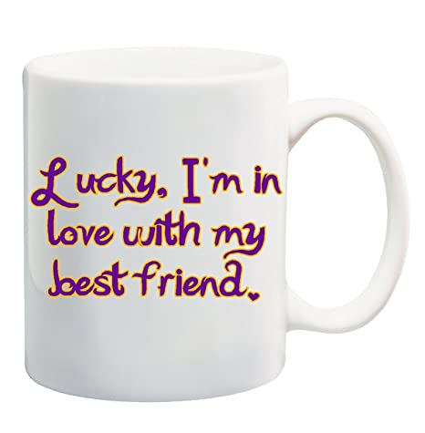 Amazoncom Lucky Im In Love With My Best Friend Mug Cup 11