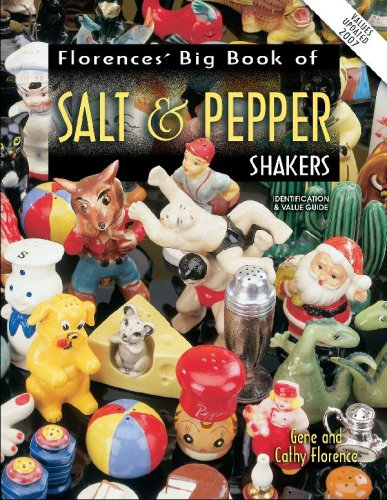 (Florence's Big Book of Salt & Pepper Shakers: Identification & Value Guide)