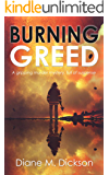 BURNING GREED: a gripping murder mystery, full of suspense