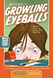 Attack of the Growling Eyeballs (Who Shrunk Daniel Funk?)