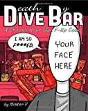 Death by Dive Bar: A Choose Your Own F-Up Comic