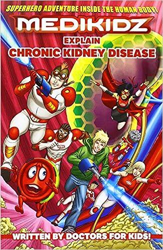 Medikidz Explain Chronic Kidney Disease 9781910308233 Amazon