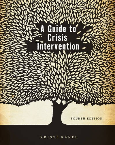 A Guide to Crisis Intervention (HSE 225 Crisis Intervention)