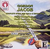 Jacob: Complete Music for Viola & Orchestra