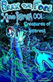 Brax the Fool-Xerio Insomnia 001-Creatures of Interest (Dream Fishing Book 2)