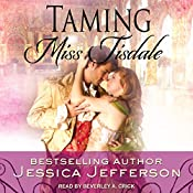 Taming Miss Tisdale: The Regency Blooms, Book 2 | Jessica Jefferson
