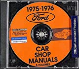 COMPLETE & UNABRIDGED 1975 1976 FORD REPAIR SHOP & SERVICE MANUAL CD - Elite, LTD Landau, Custom 500, Country Squire, Torino Gran Torino, Brougham, Ranchero, Granada, Maverick, Monarch, Mustang, Pinto, Thunderbird.