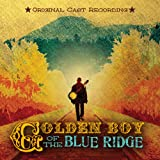 Golden Boy of the Blue Ridge (Original Cast Recording)